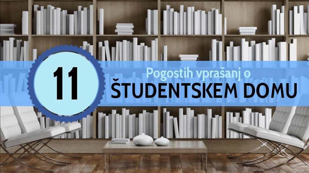 Vprašanja o študentskem domu